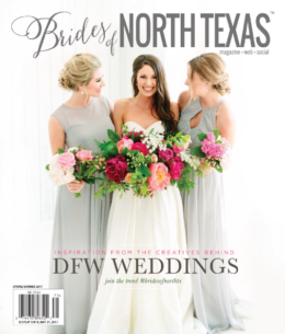 Brides of North Texas Spring/Summer 2017 Cover Reveal!