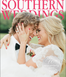 PUBLISHED: Southern Weddings 10th Anniversary Magazine